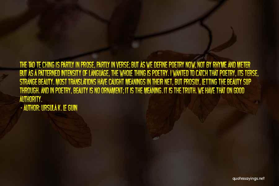 Strange Beauty Quotes By Ursula K. Le Guin