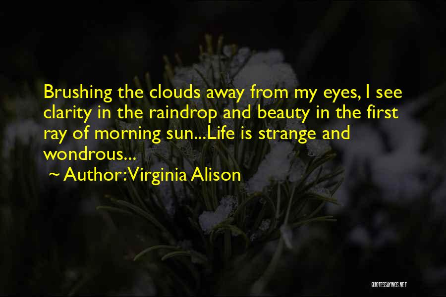 Strange Beauty Quotes By Virginia Alison