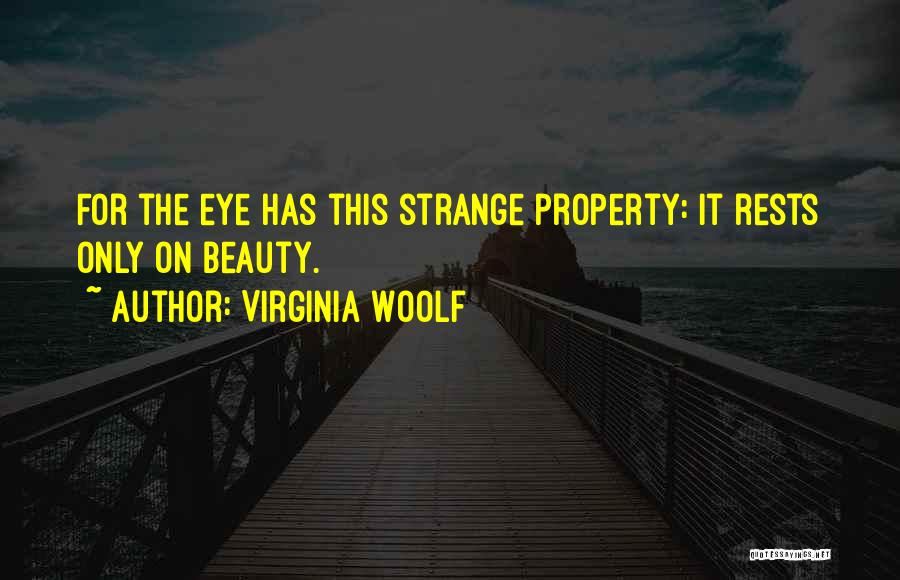 Strange Beauty Quotes By Virginia Woolf