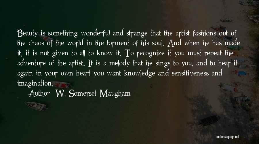 Strange Beauty Quotes By W. Somerset Maugham
