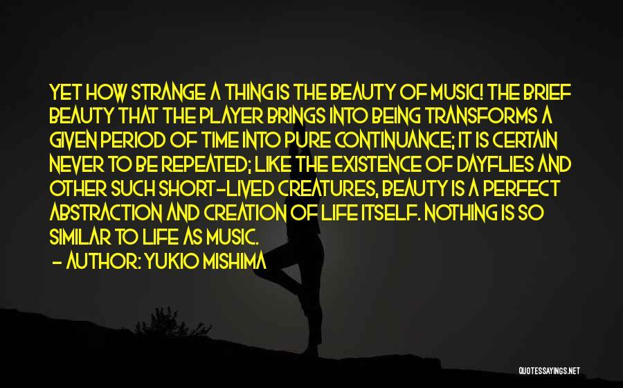 Strange Beauty Quotes By Yukio Mishima