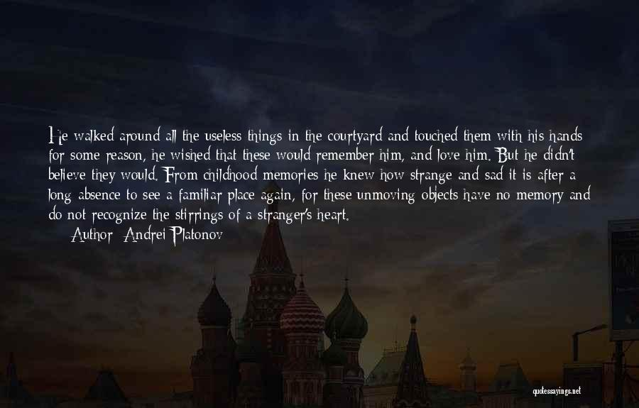 Strange Objects Quotes By Andrei Platonov