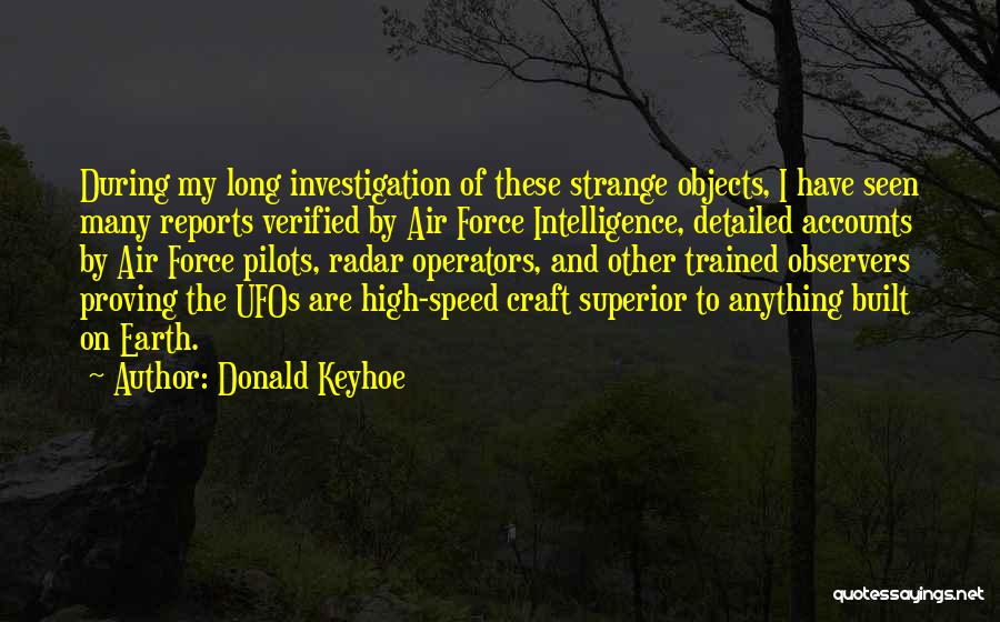 Strange Objects Quotes By Donald Keyhoe
