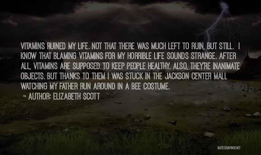 Strange Objects Quotes By Elizabeth Scott