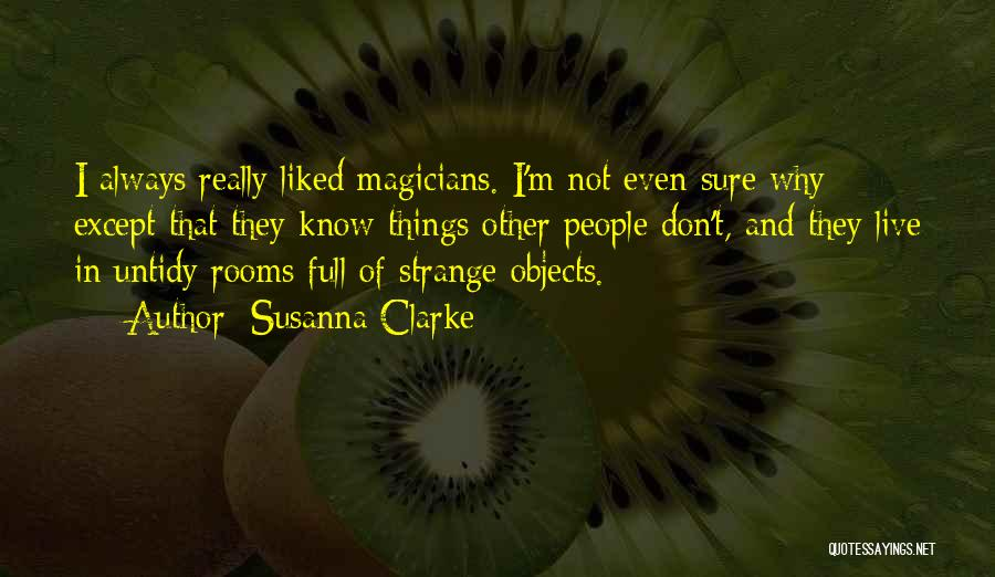 Strange Objects Quotes By Susanna Clarke