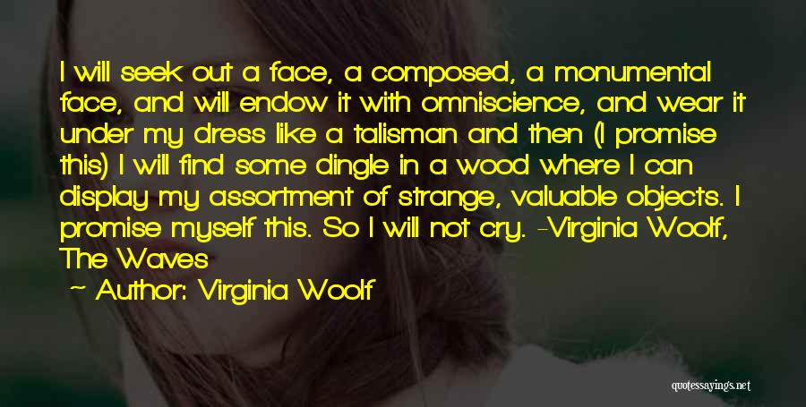 Strange Objects Quotes By Virginia Woolf