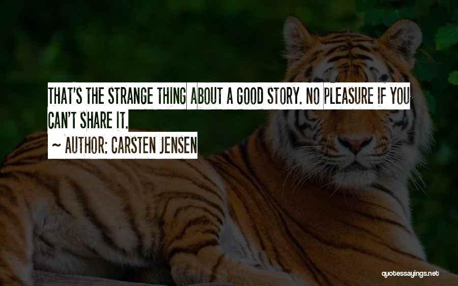 Strange Relationships Quotes By Carsten Jensen