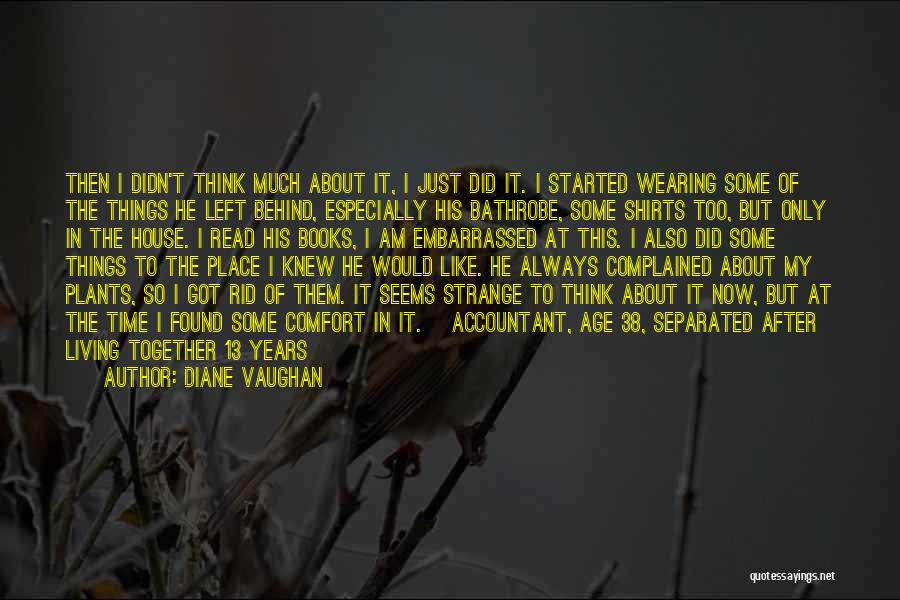 Strange Relationships Quotes By Diane Vaughan
