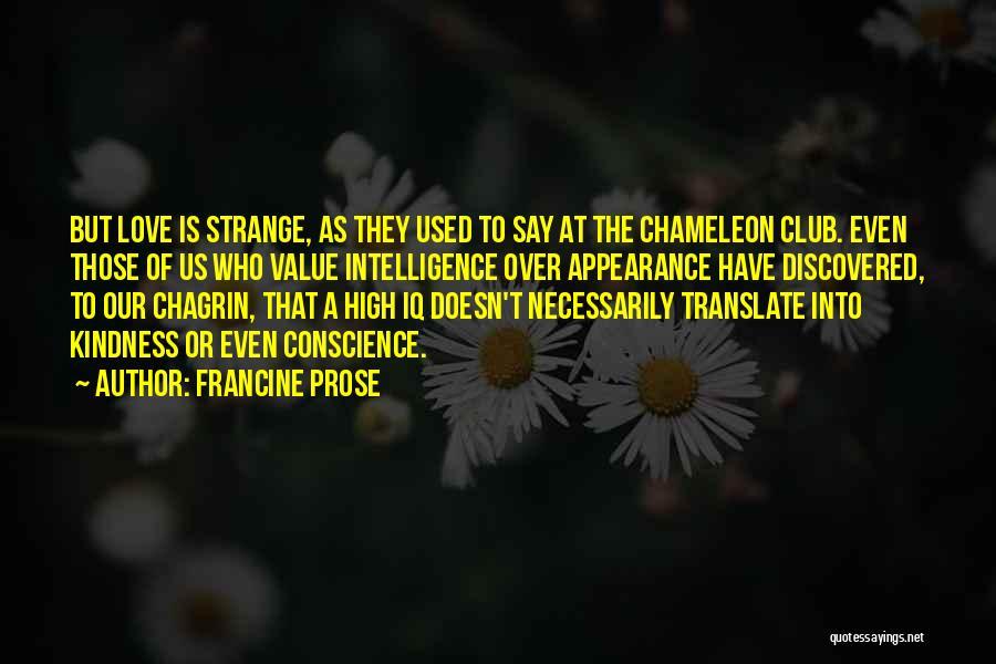 Strange Relationships Quotes By Francine Prose