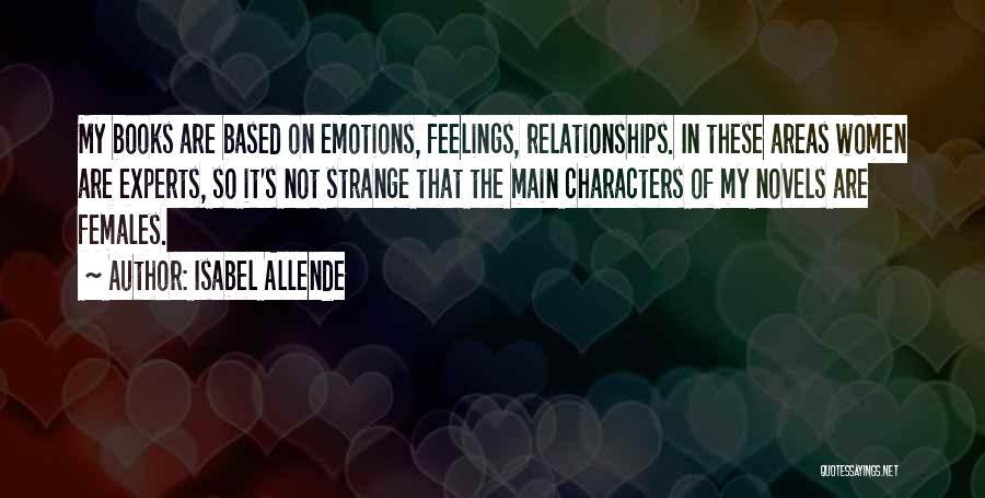 Strange Relationships Quotes By Isabel Allende