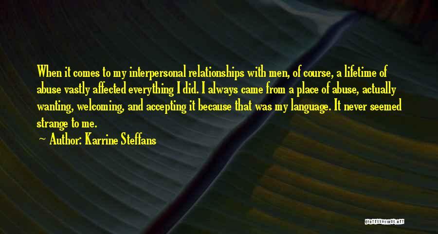 Strange Relationships Quotes By Karrine Steffans