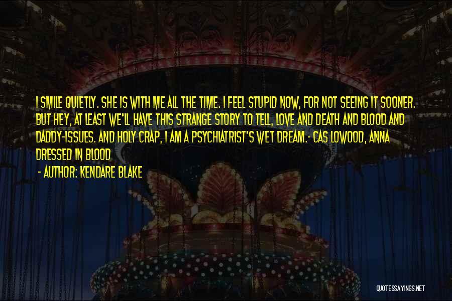Strange Relationships Quotes By Kendare Blake
