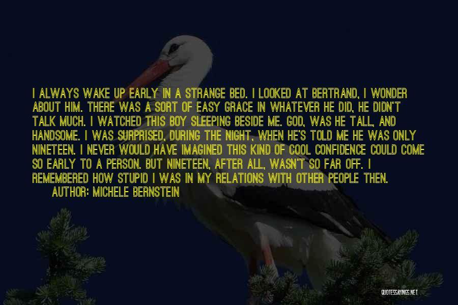 Strange Relationships Quotes By Michele Bernstein
