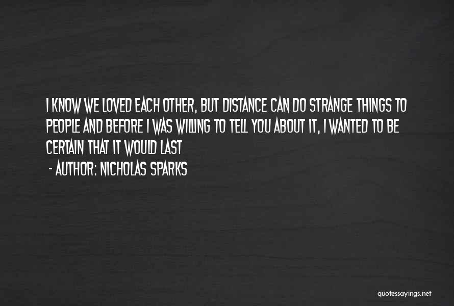 Strange Relationships Quotes By Nicholas Sparks