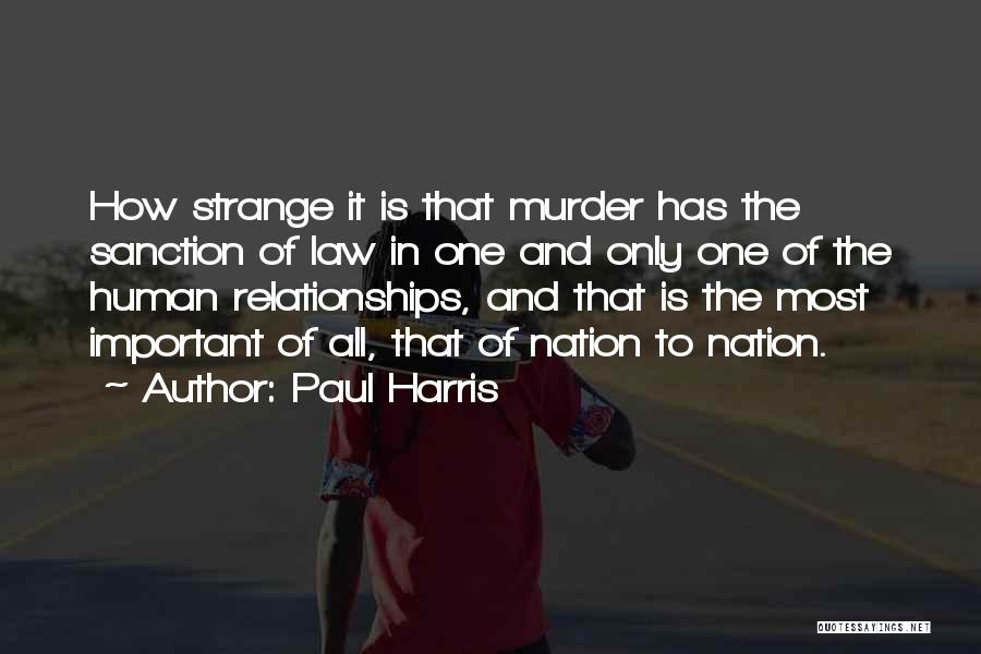 Strange Relationships Quotes By Paul Harris