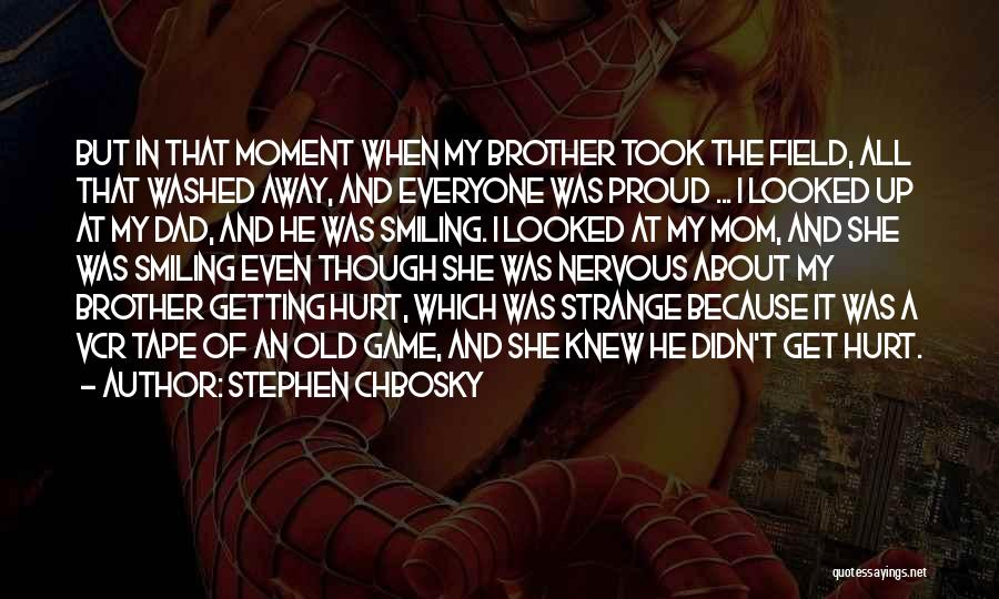 Strange Relationships Quotes By Stephen Chbosky