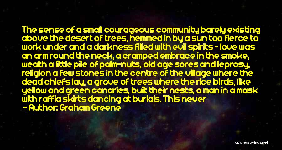 Strangers Kindness Quotes By Graham Greene