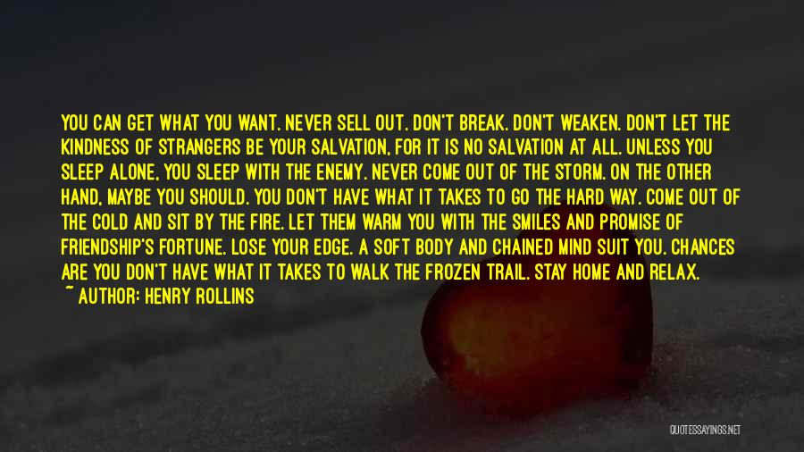 Strangers Kindness Quotes By Henry Rollins