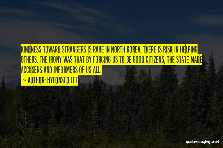 Strangers Kindness Quotes By Hyeonseo Lee