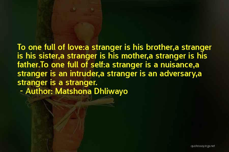 Strangers Kindness Quotes By Matshona Dhliwayo