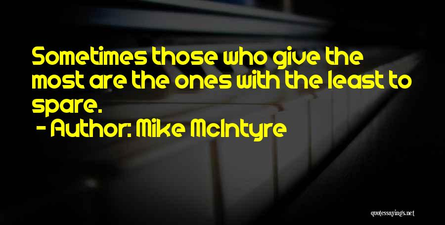 Strangers Kindness Quotes By Mike McIntyre