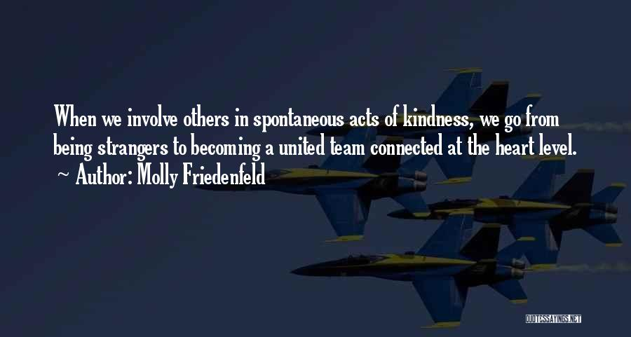 Strangers Kindness Quotes By Molly Friedenfeld