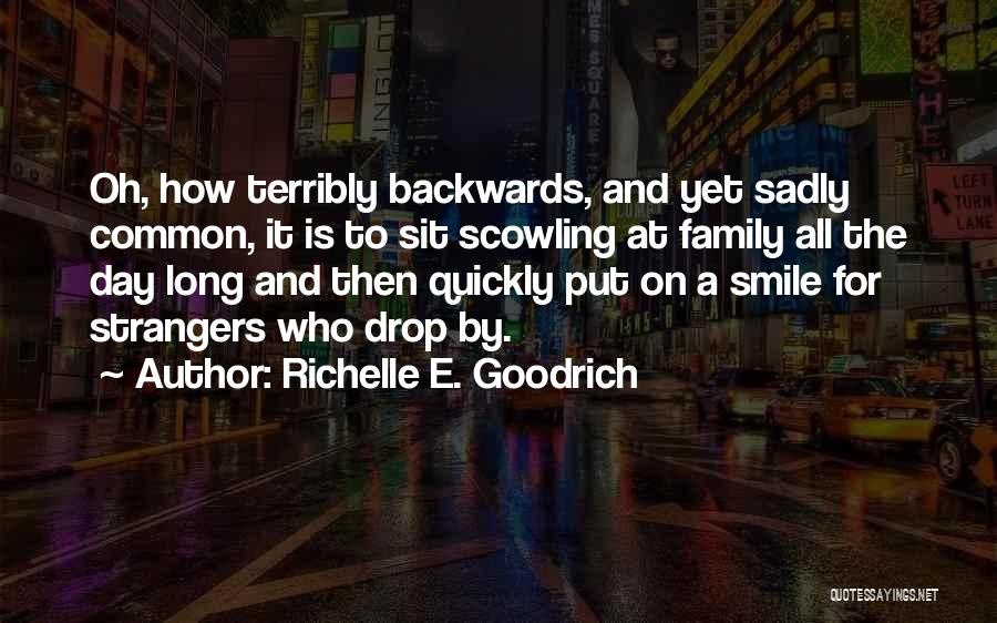Strangers Kindness Quotes By Richelle E. Goodrich