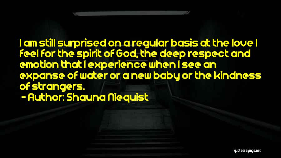 Strangers Kindness Quotes By Shauna Niequist