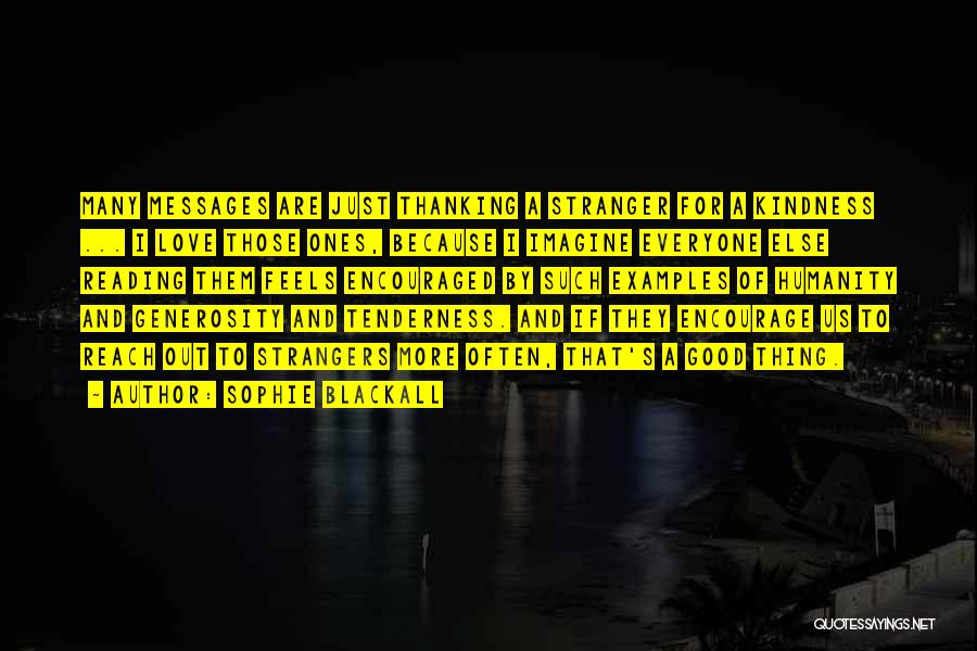Strangers Kindness Quotes By Sophie Blackall