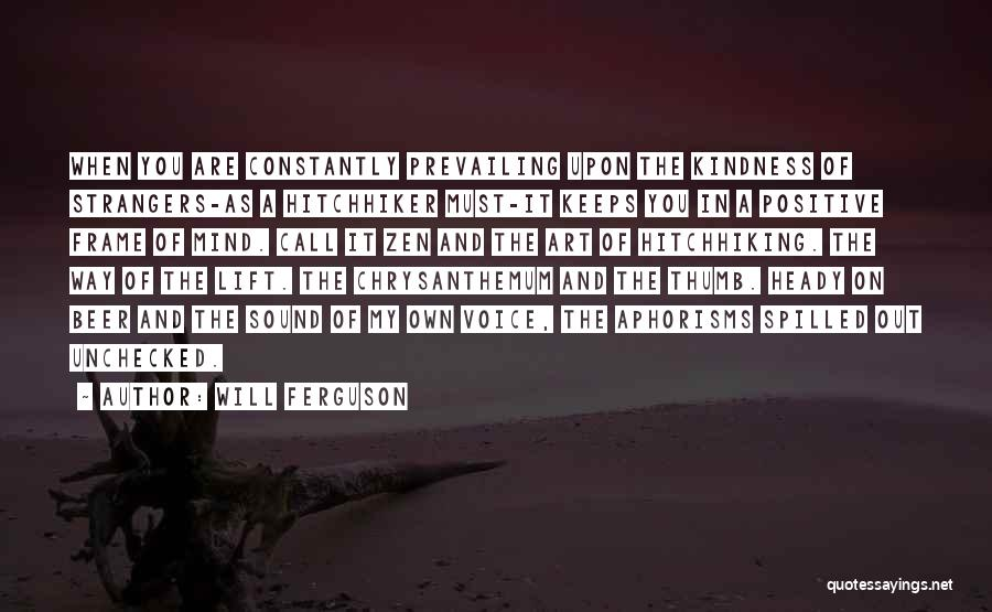 Strangers Kindness Quotes By Will Ferguson