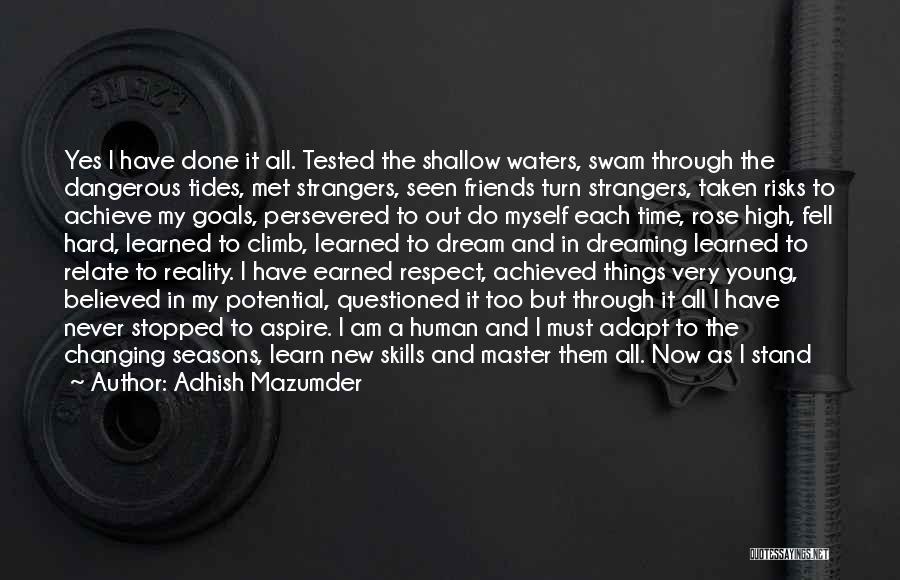 Strangers We Met Quotes By Adhish Mazumder