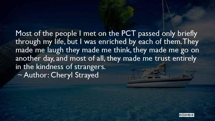 Strangers We Met Quotes By Cheryl Strayed