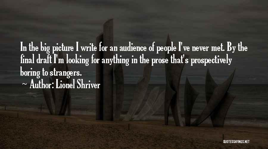 Strangers We Met Quotes By Lionel Shriver
