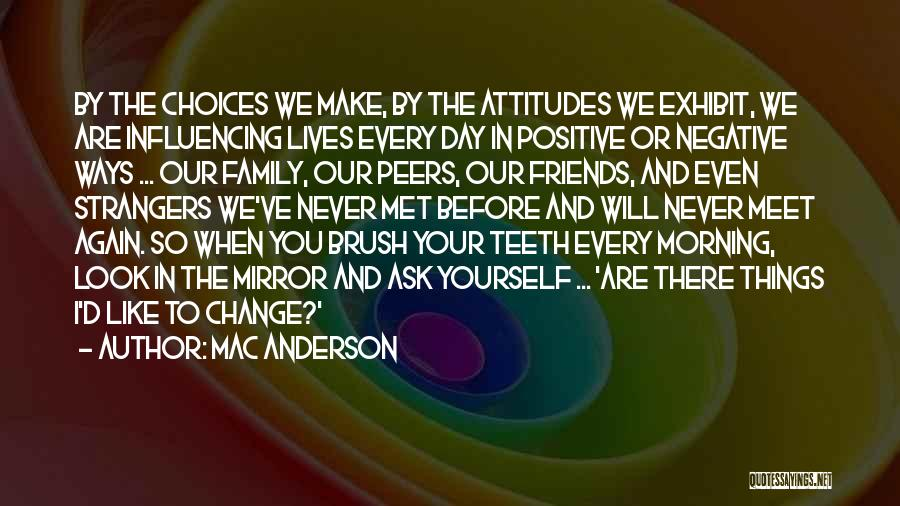 Strangers We Met Quotes By Mac Anderson