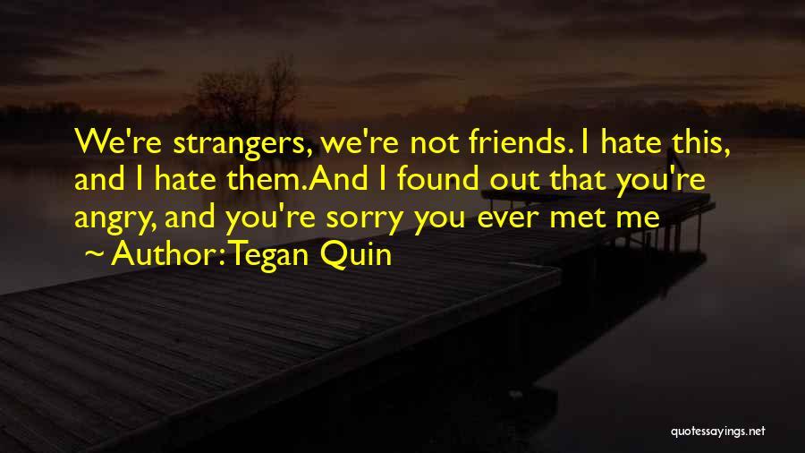Strangers We Met Quotes By Tegan Quin