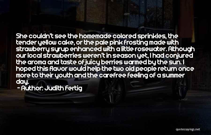 Strawberry Cake Quotes By Judith Fertig