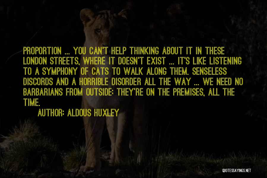 Streets Of London Quotes By Aldous Huxley