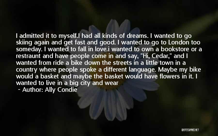 Streets Of London Quotes By Ally Condie