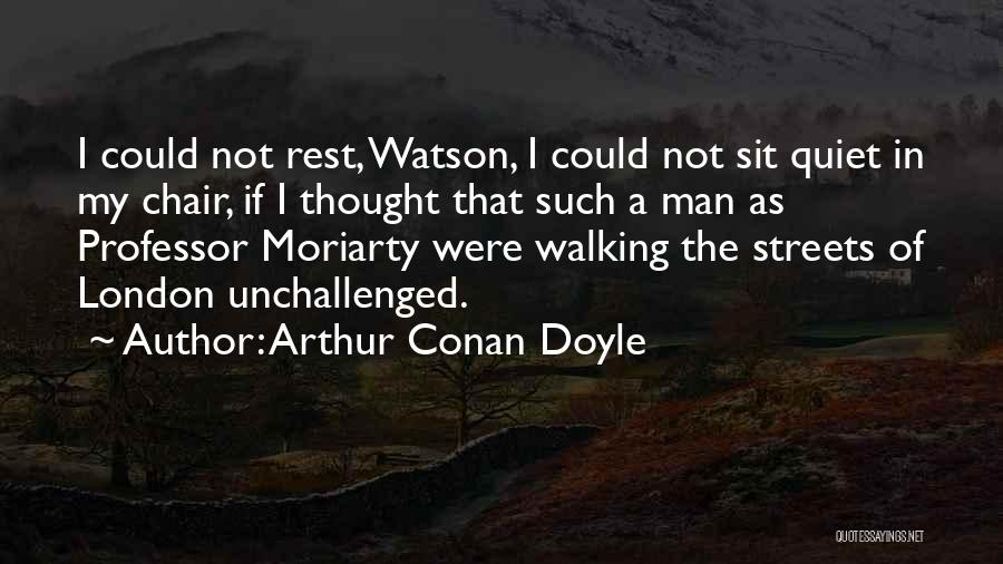 Streets Of London Quotes By Arthur Conan Doyle
