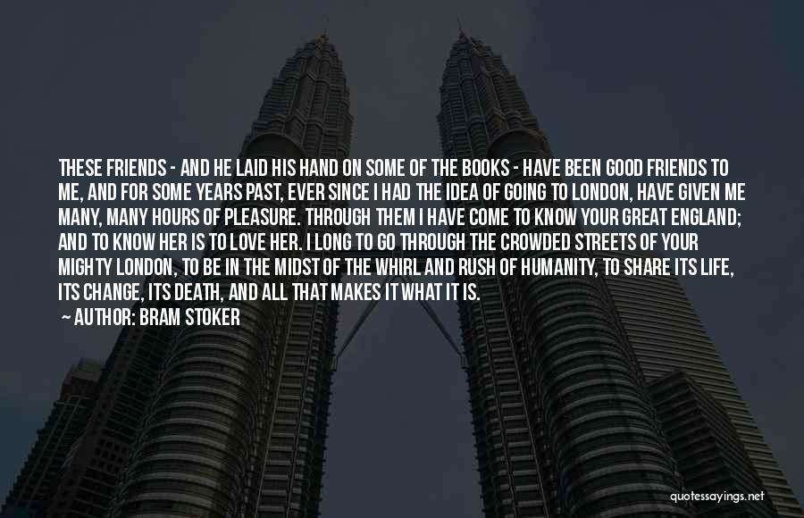 Streets Of London Quotes By Bram Stoker