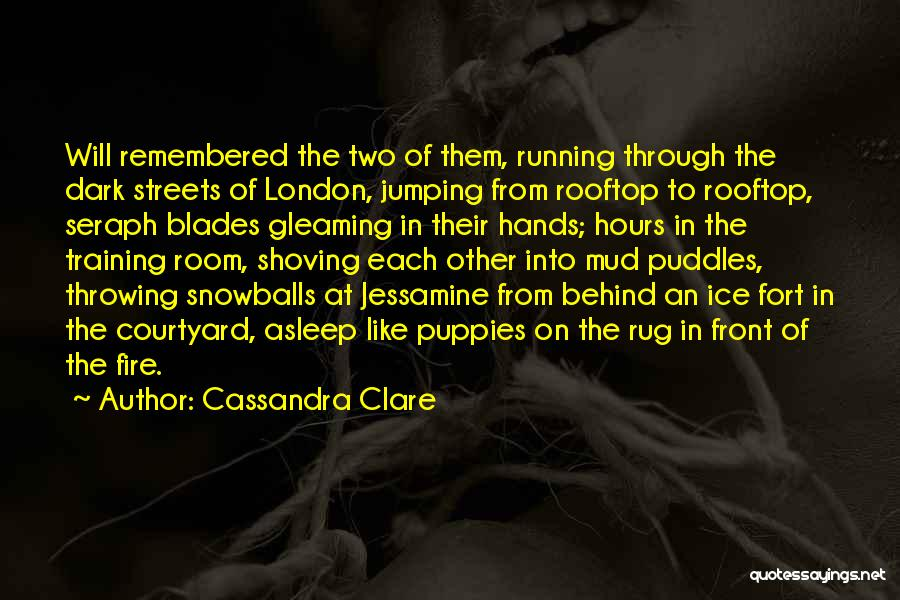 Streets Of London Quotes By Cassandra Clare
