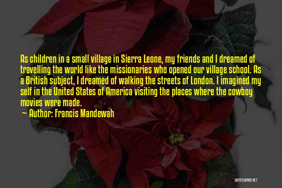 Streets Of London Quotes By Francis Mandewah