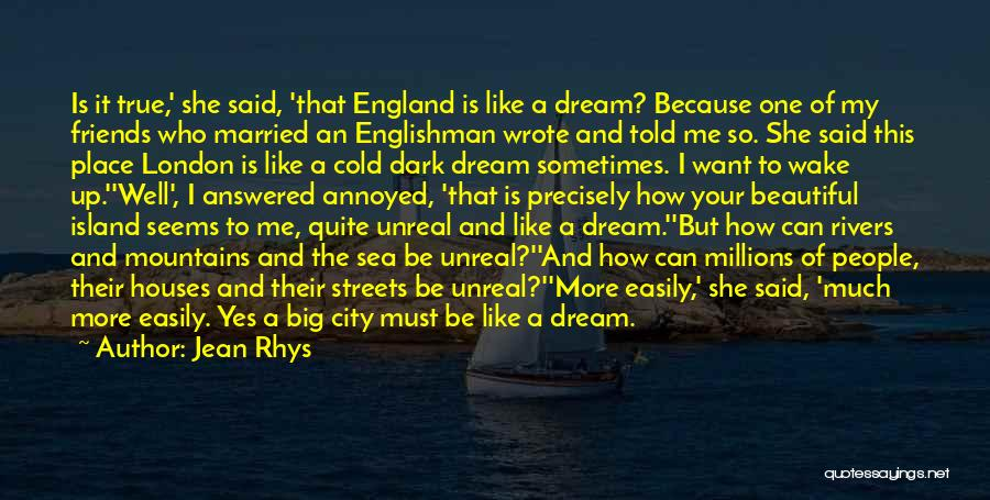 Streets Of London Quotes By Jean Rhys