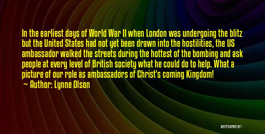 Streets Of London Quotes By Lynne Olson