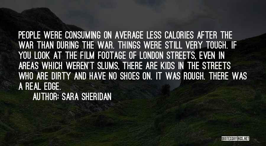 Streets Of London Quotes By Sara Sheridan