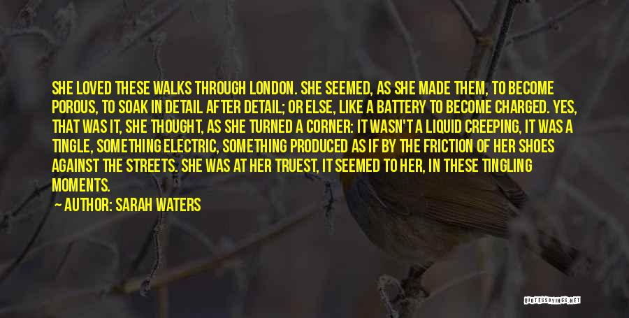 Streets Of London Quotes By Sarah Waters