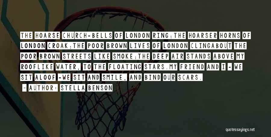 Streets Of London Quotes By Stella Benson