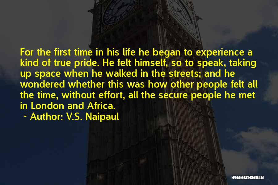 Streets Of London Quotes By V.S. Naipaul