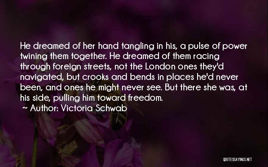 Streets Of London Quotes By Victoria Schwab