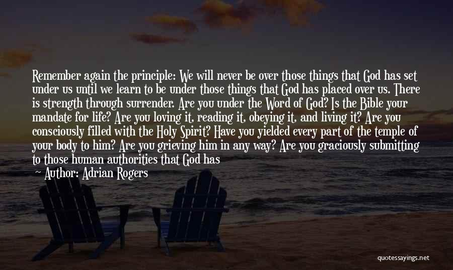 Strength And Life Quotes By Adrian Rogers